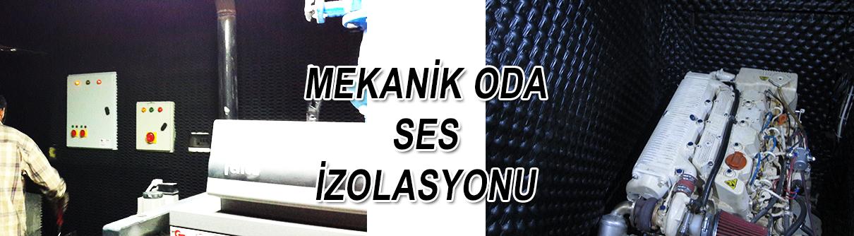 MEKANİK ODA SES İZOLASYONU